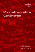 Proof-Theoretical Coherence (Studies in Logic
