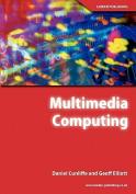 Multimedia Computing