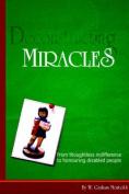Deconstructing Miracles [Large Print]