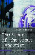 The Sleep of the Great Hypnotist