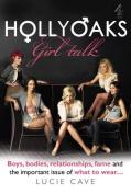 """Hollyoaks"" - Girl Talk"