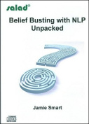Belief Busting with NLP Unpacked [Audio]