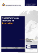 Russia's Energy Interests in Azerbaijan