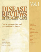 Disease Reviews in Primary Care