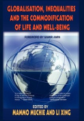 Globalisation, Inequalities and the Commodification of Life and Well-Being