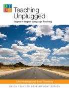 Teaching Unplugged - Dogma in English Language Teaching - Delta Teacher Development Series