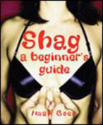 Shag!, A Beginner's Guide