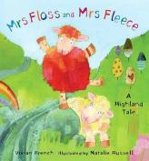 Mrs Floss and Mrs Fleece