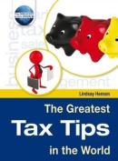 The Greatest Tax Tips in the World