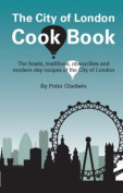 The City of London Cook Book
