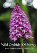 Wild Orchids of Surrey