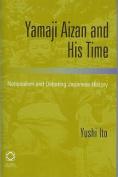 Yamaji Aizan and His Time