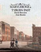 Marylebone and Tyburn Past