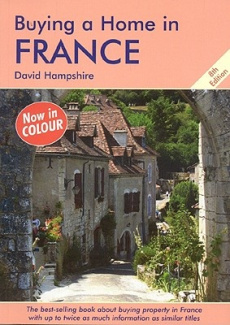 Buying a Home in France: A Survival Handbook (Buying a Home)