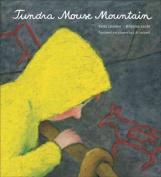 Tundra Mouse Mountain