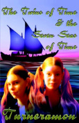 The Twins of Time and the Seven Seas of Time