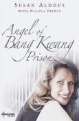 The Angel of Bangkwang Prison