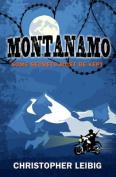 Montanamo