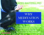 Why Meditation Works