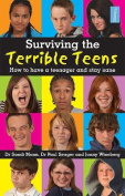 Surviving the Terrible Teens
