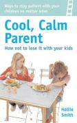 Cool, Calm Parent