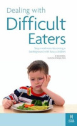 Dealing with Difficult Eaters