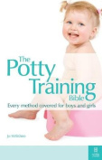 The Potty Training Bible