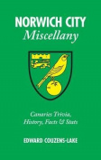 Norwich City Miscellany