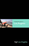 Hg2: A Hedonist's Guide to Los Angeles (Hg2