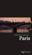 A Hedonist's Guide to Paris