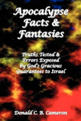 Apocalypse Facts and Fantasies