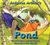 Arduous Arthur's Pond