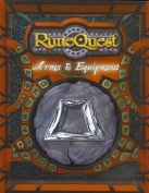 Runequest Arms and Equipment