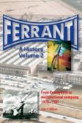 Ferranti: A History: Pt. 2