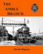 The Amble Branch