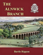 The Alnwick Branch