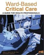 Ward-based Critical Care