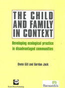 The Child and Family in Context