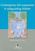 Contemporary Risk Assessment in Safeguarding Children
