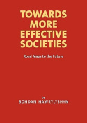 Towards More Effective Societies