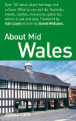 About Mid Wales