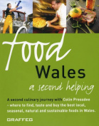 Food Wales: A Second Helping