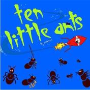 10 Little Ants