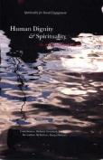Human Dignity and Spirituality