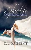 Aphrodite Overboard