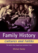 Family History Cultures and Faiths