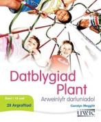 Datblygiad Plant - Arweinlyfr Darluniadol [WEL]