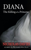 Diana the Killing of a Princess