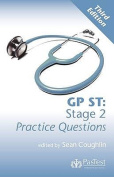 GP ST: Stage 2 Practice Questions