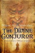 The Divine Conjuror